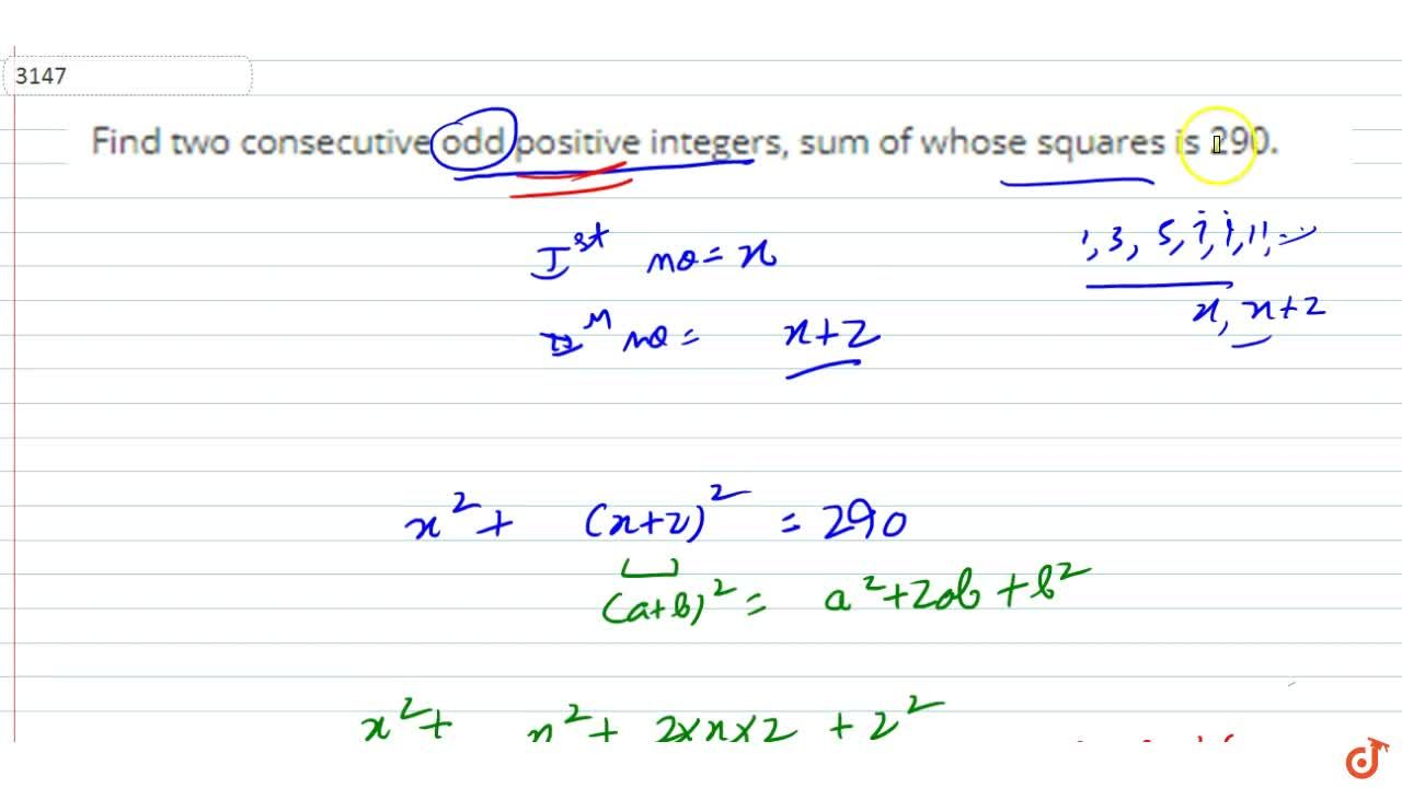 Solution for Find two consecutive odd positive  integers, sum o