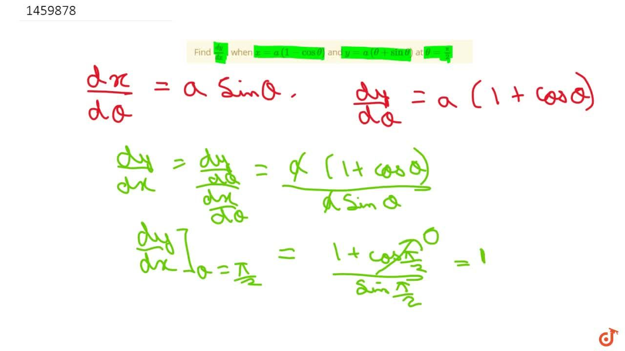 Solution for Find (dy),(dx) , when x=a(1-costheta) and y=a