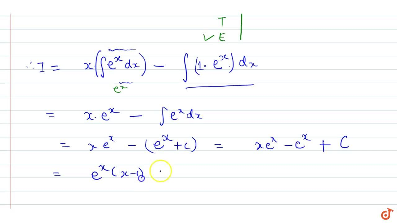 Solution for Evaluate: intx e^x\ dx