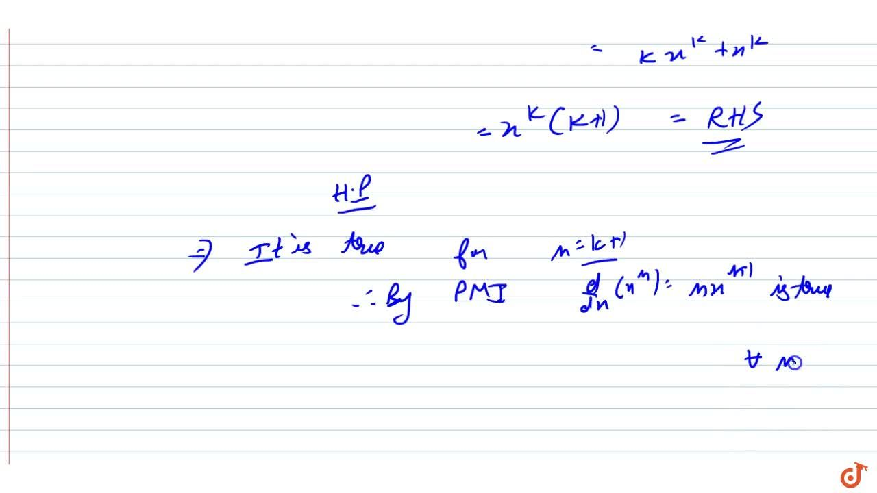 Solution for Using mathematical induction prove that d,(dx)(x^