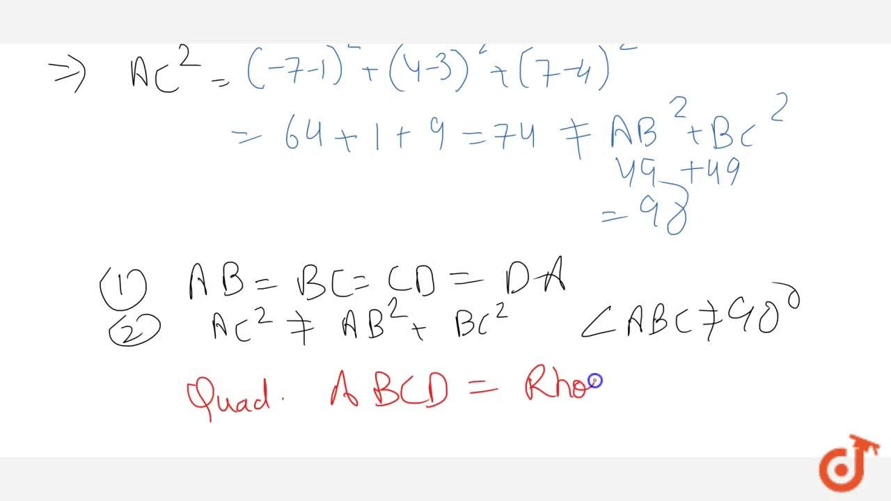 Solution for Show that the points A(1,3,4),\ B(-1,6, 10),\ C(-