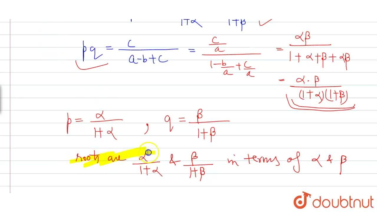 Solution for If alpha,beta are the roots of the equation a