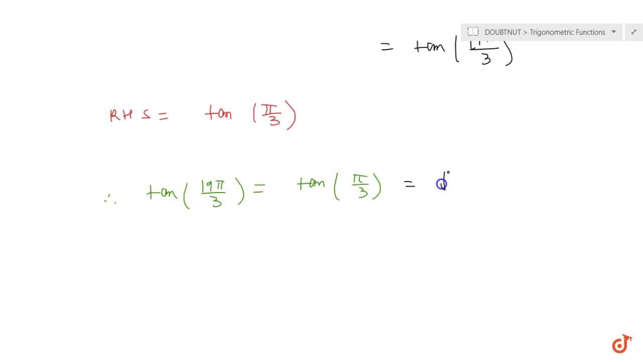 Solution for Find the values  of the trigonometric function tan