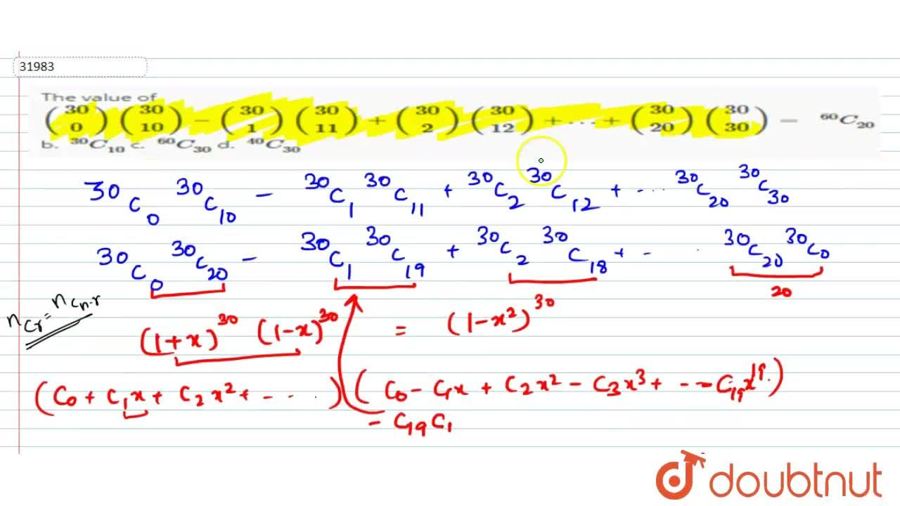 Solution for  The value of ((30), (0))((30), (10))-((30), (1))