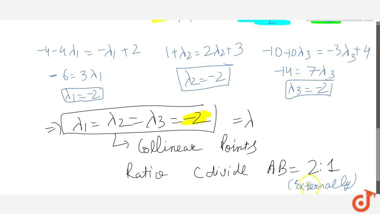 Solution for Show that the three points A(2,3,4),\ B(-1,2,-3)a