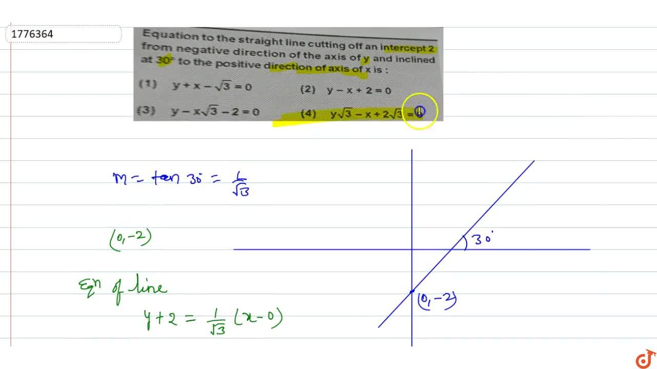 Solution for Equation to the straight line cutting off an inter