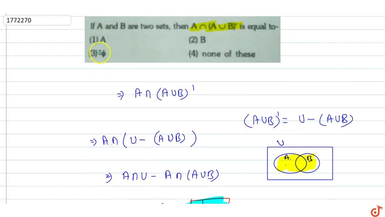Solution for  If A and B are two sets, then A nn (A uu B)' is