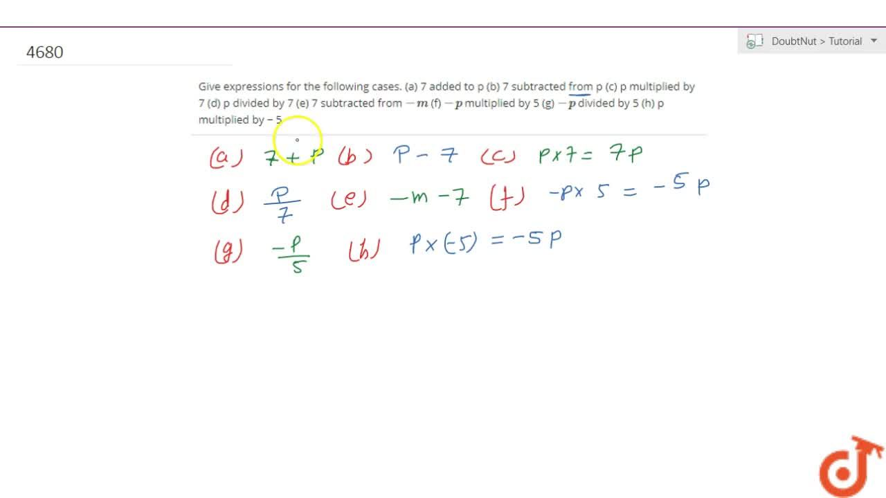 Solution for Give expressions for the following cases. (a) 7 ad