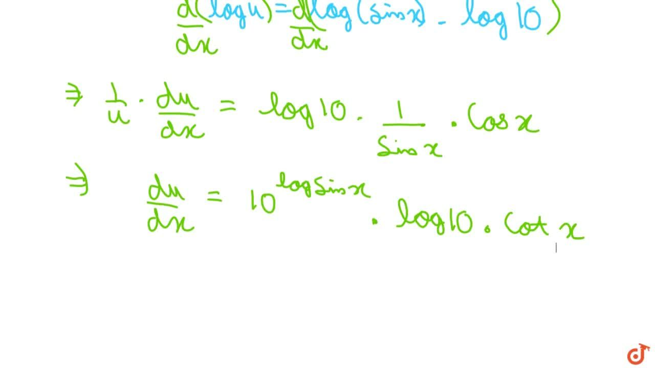 Differentiate 10^(logsinx) with respect to x :