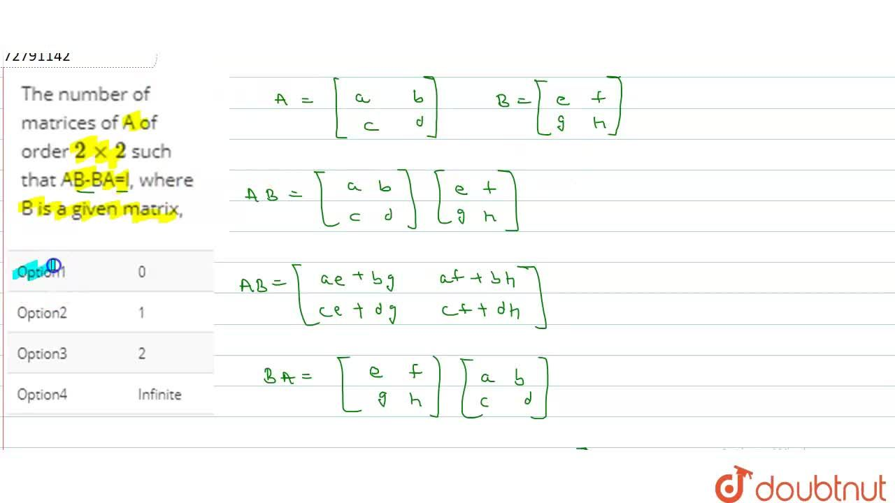 Solution for The number of matrices of A of order 2xx2 such t