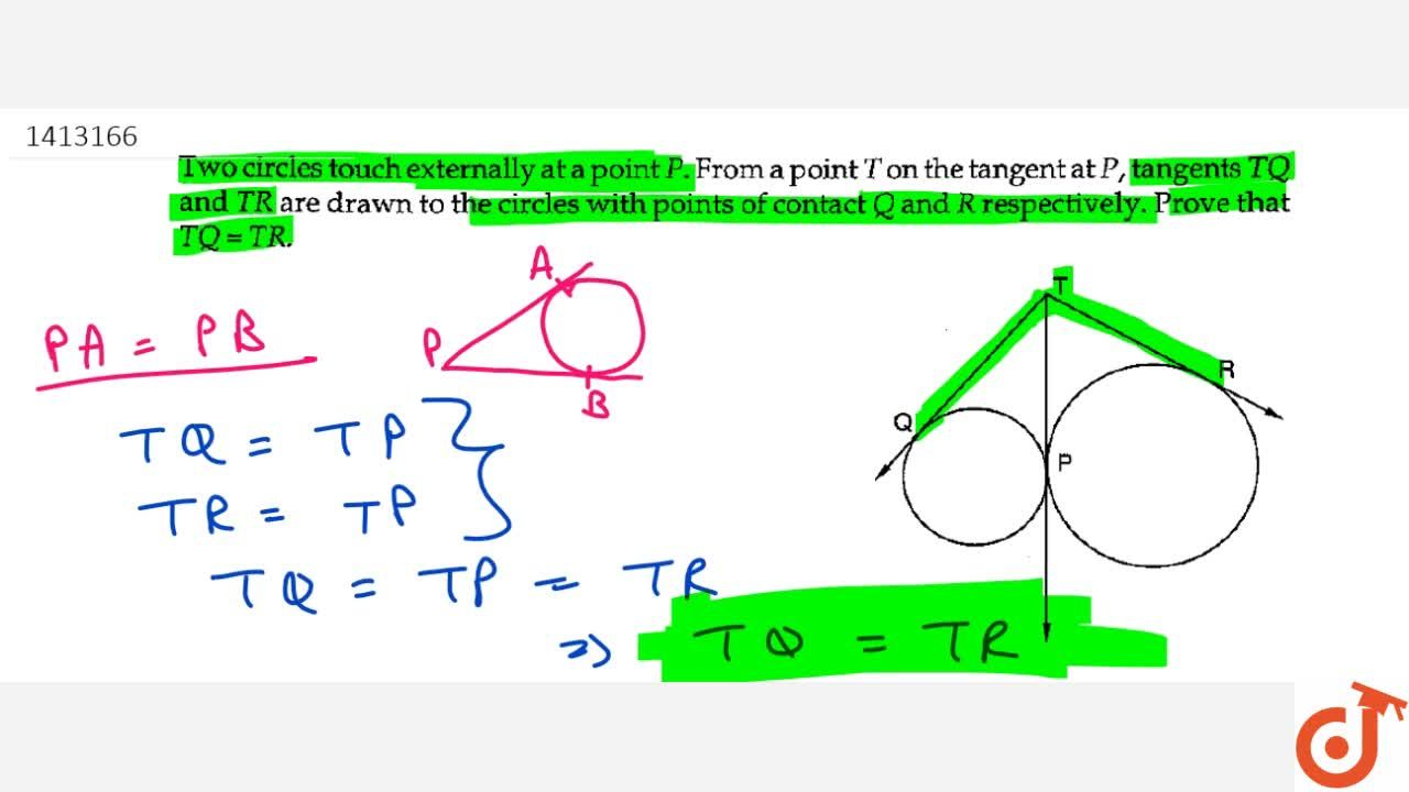 Solution for Two circles   touch externally at a point P . F