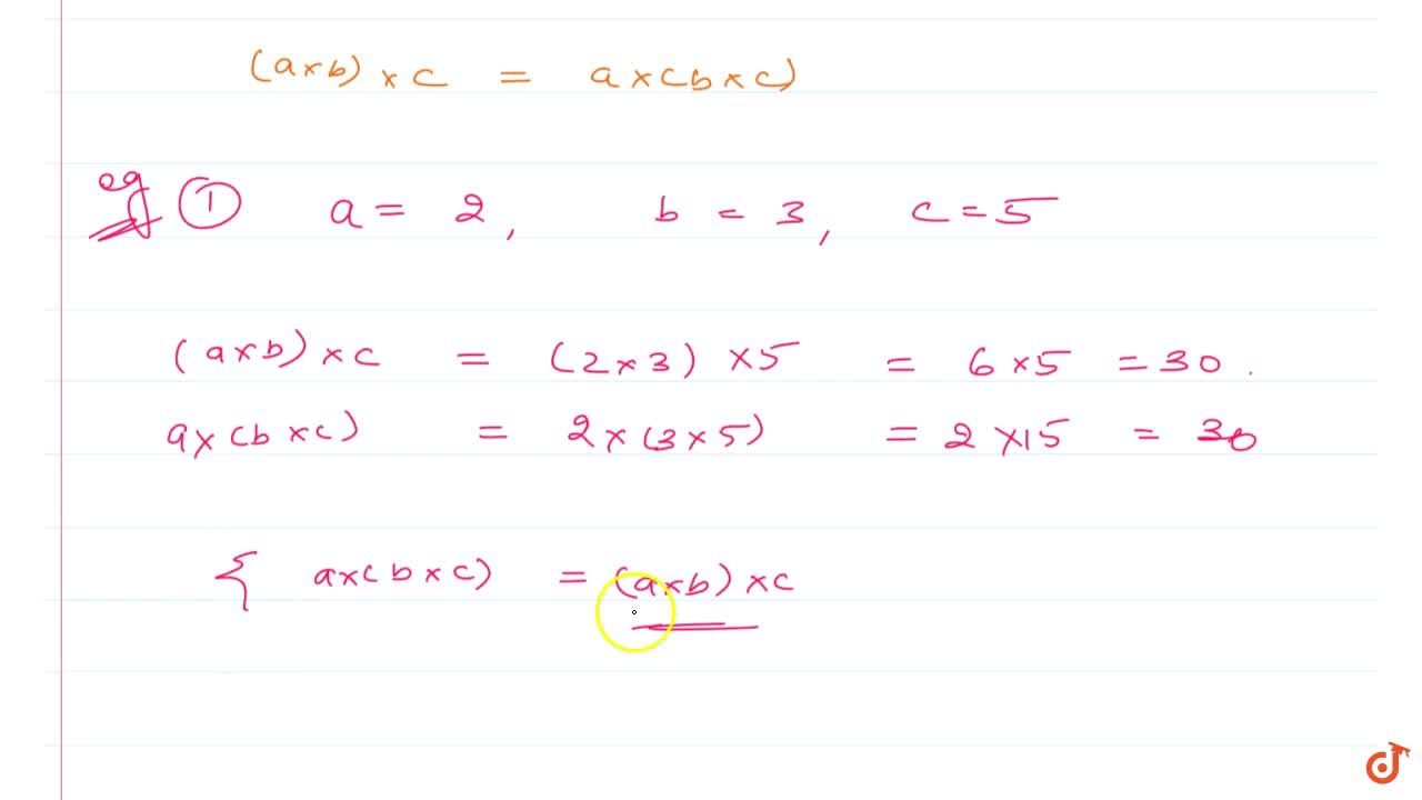 Solution for ASSOCIATIVITY If abc are any whole numbers then