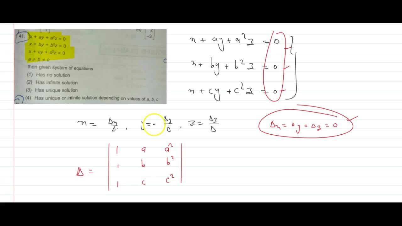 Solution for x + ay + a²z = 0 , x + by + b^2z = 0 , x + cy + c