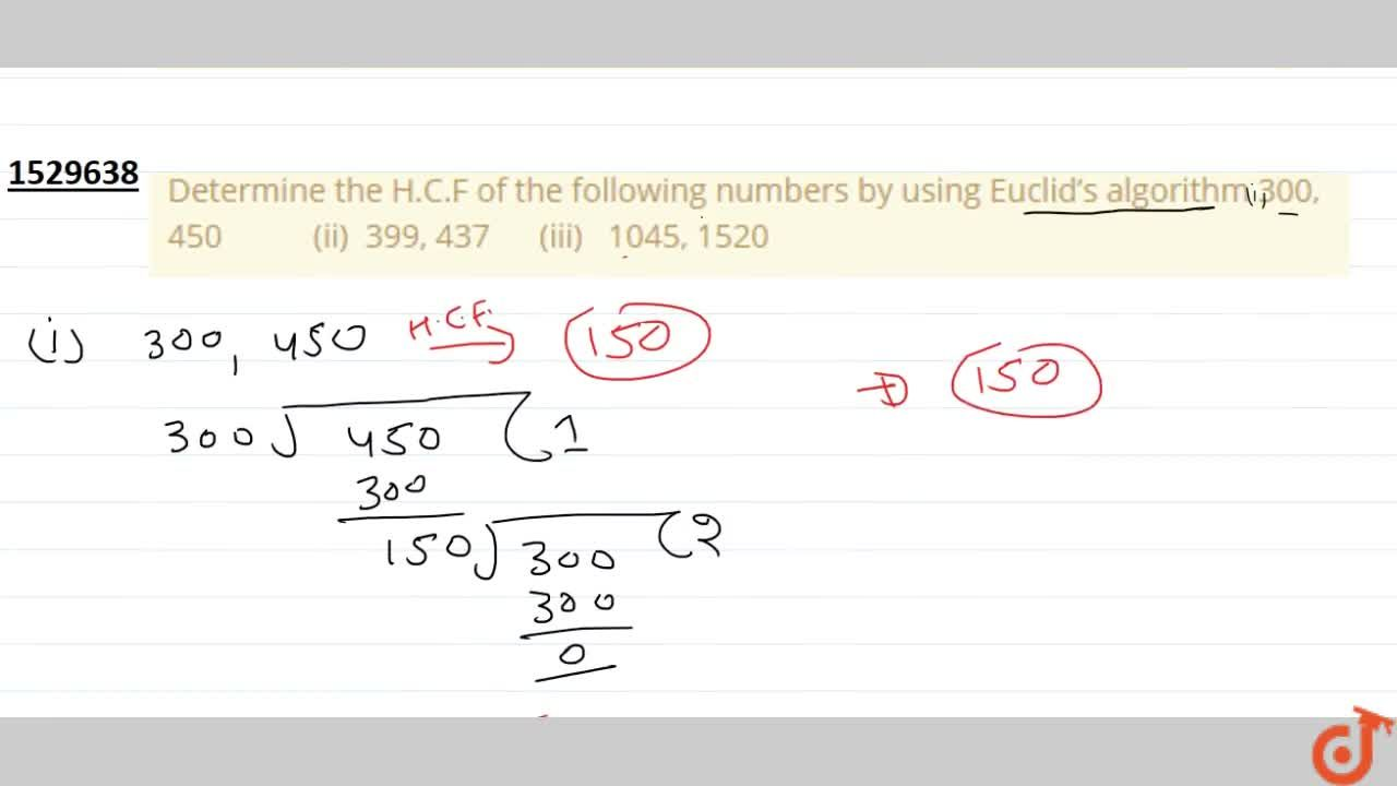 Solution for Determine the H.C.F of the following numbers by