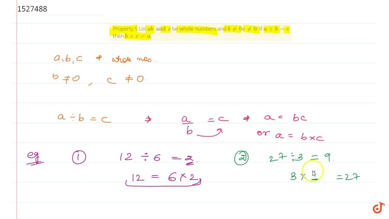 Solution for Property 5 Let a b and c be whole numbers and b