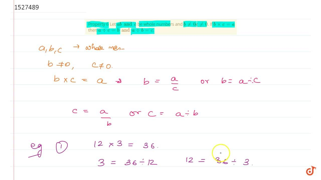 Solution for Property 6 Let a b and c be whole numbers and b