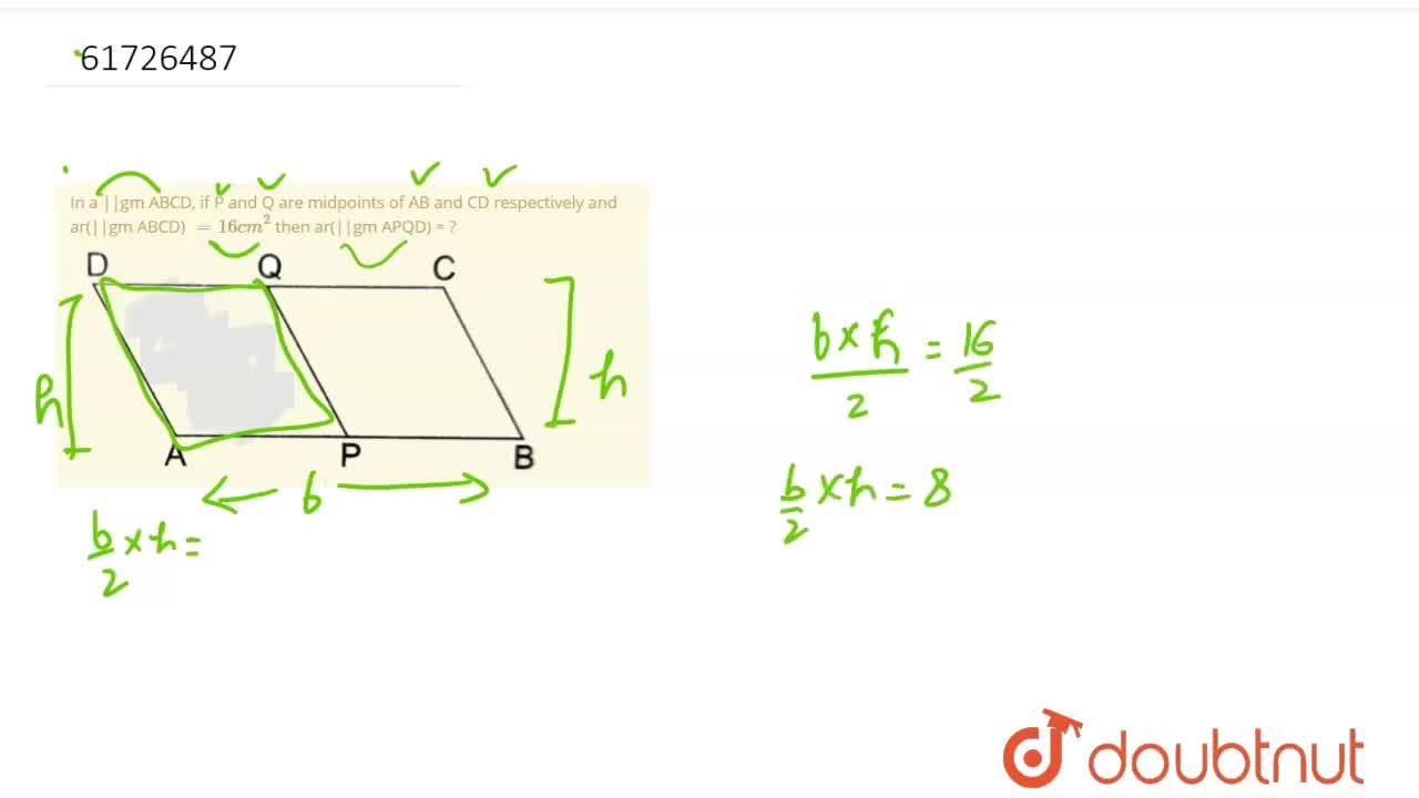 Solution for In a ||gm ABCD, if P and Q are midpoints of AB and