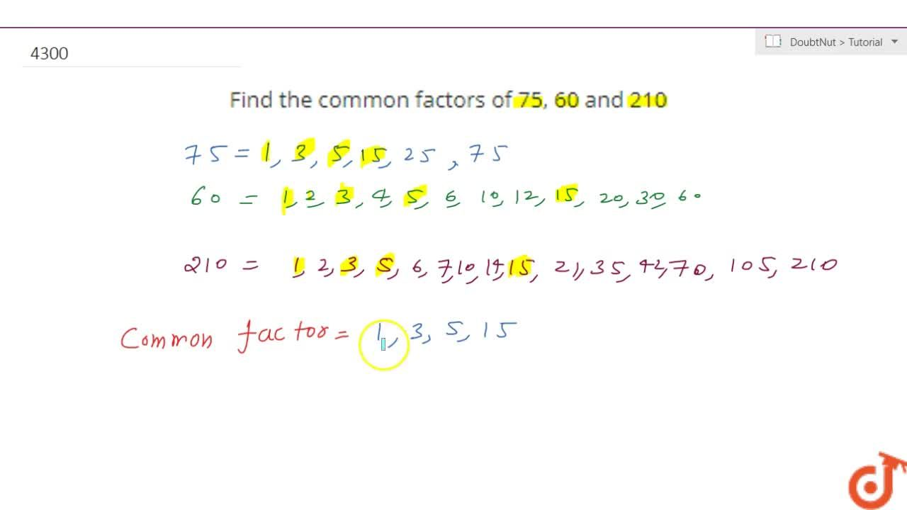 Find the common factors of 75, 60 and 210