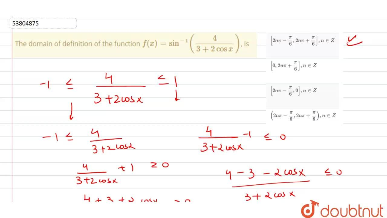 Solution for The domain of definition of the function f(x)=sin
