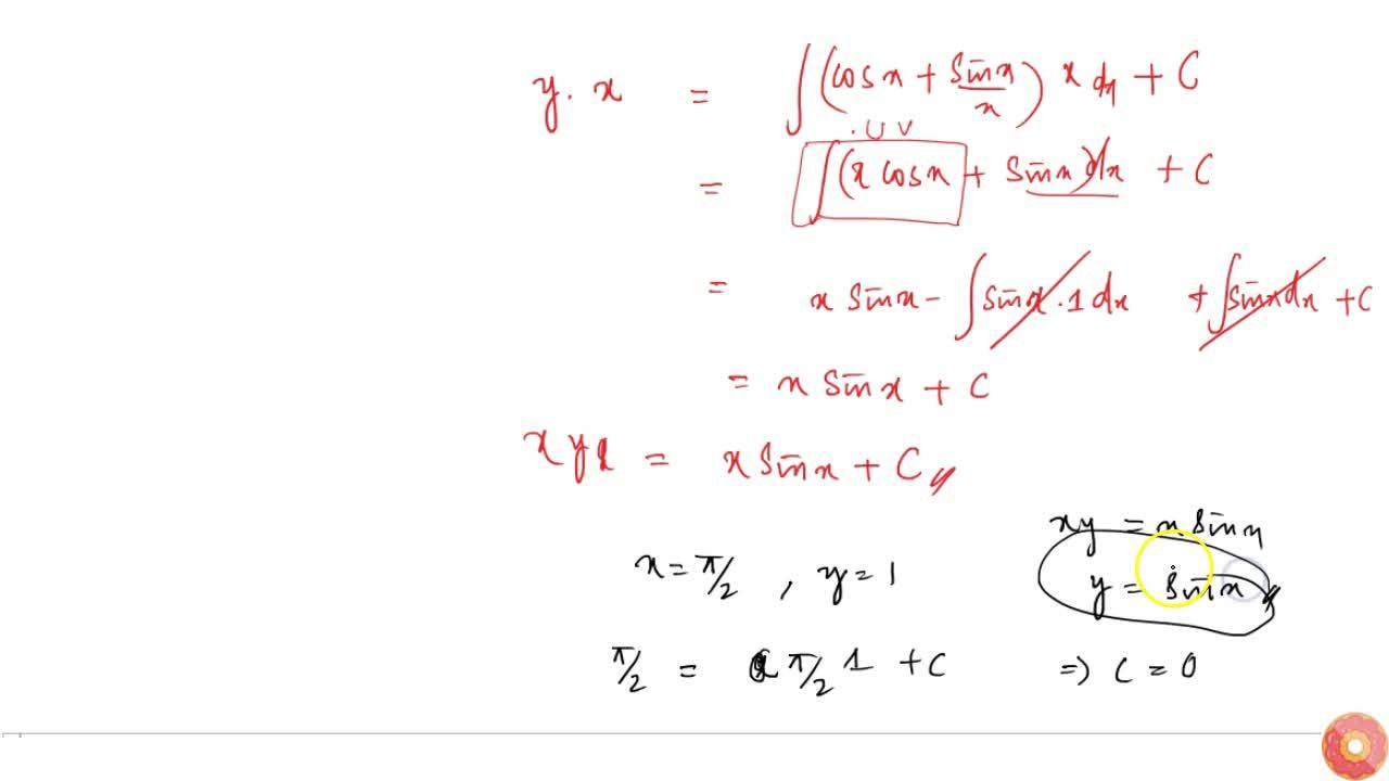 Solution for Solve the differential equation x(dy),(dx)+y=xcos