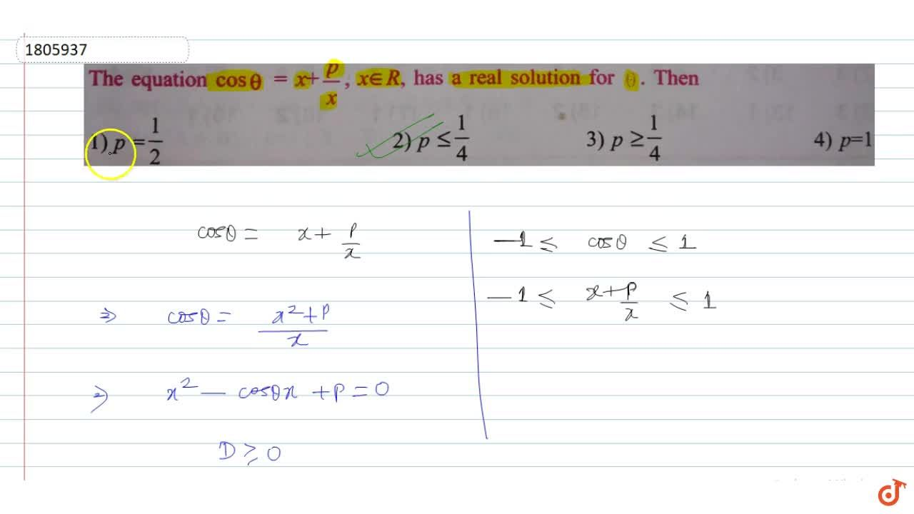 Solution for   . The equation cos theta = x+ p,x, x in R, has