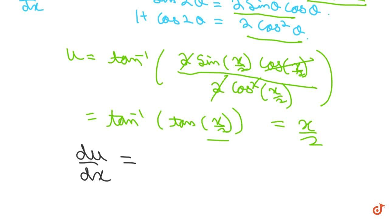 Solution for Differentiate tan^(-1)((sinx),(1+cosx)),\ -pi<x<p