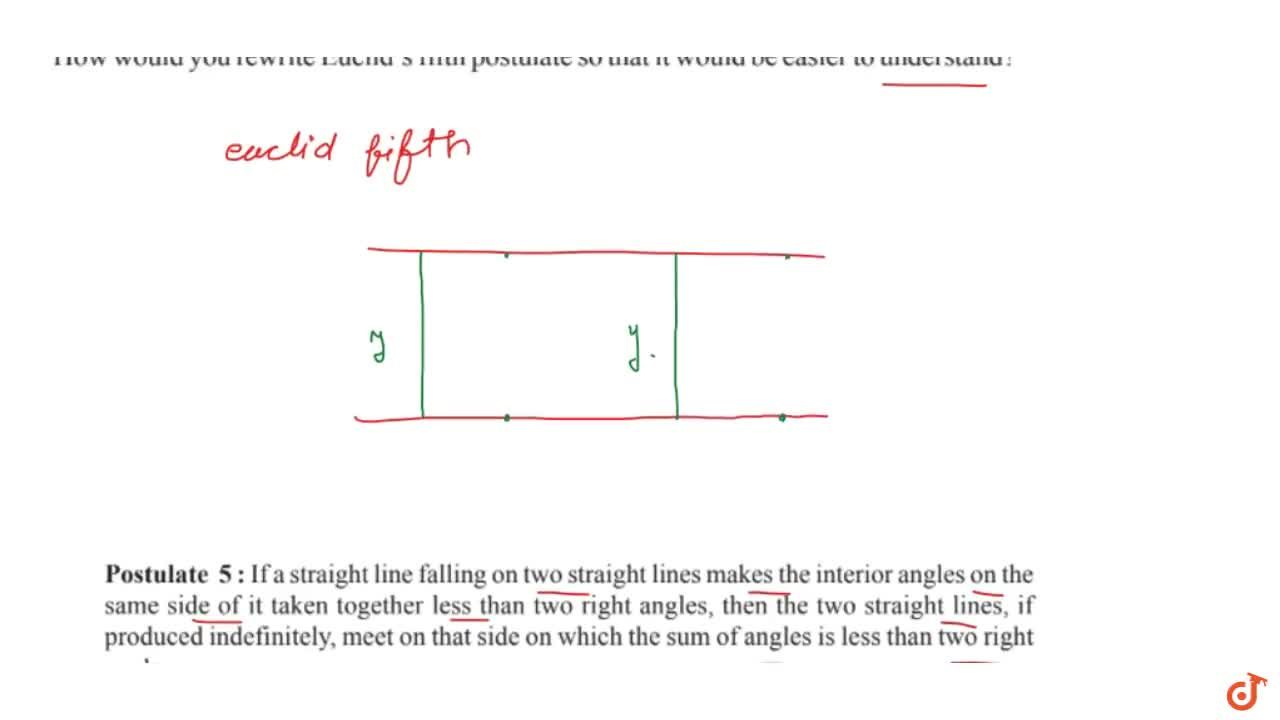 How would you rewrite Euclid's fifth postulate  so that it would be easier to understand?