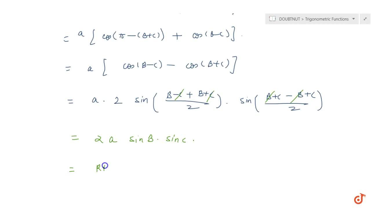 Solution for For any triangle ABC, prove that  acosA+bcosB+c c