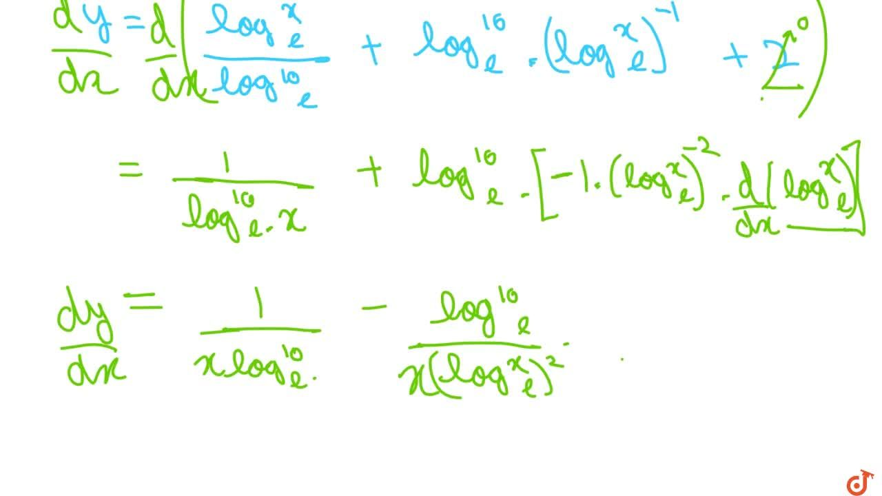 Differentiate (log)_(10)x+(log)_x 10+(log)_xx+(log)_(10)10 with respect to x .