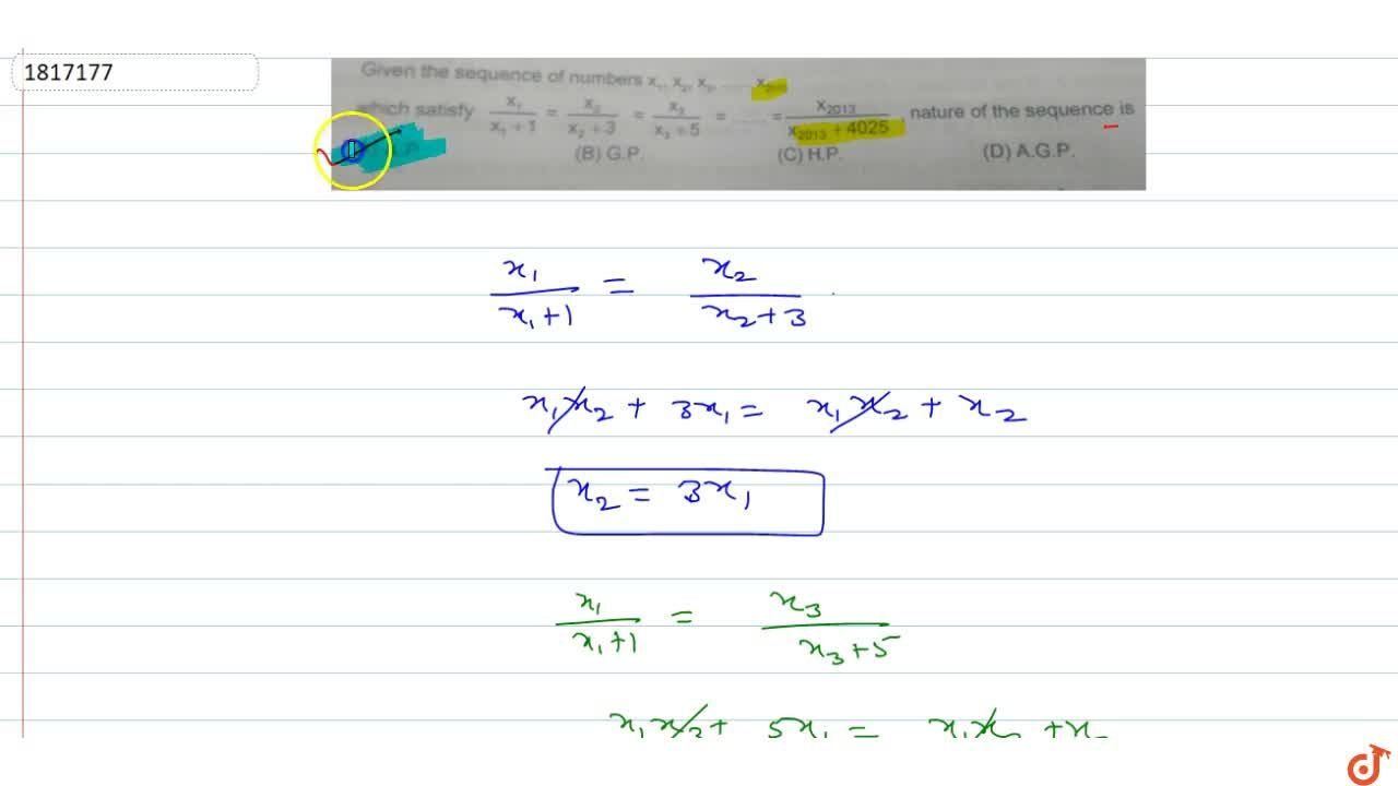 Solution for  Given the sequence of numbers X_1,X_2,X_3,.....X