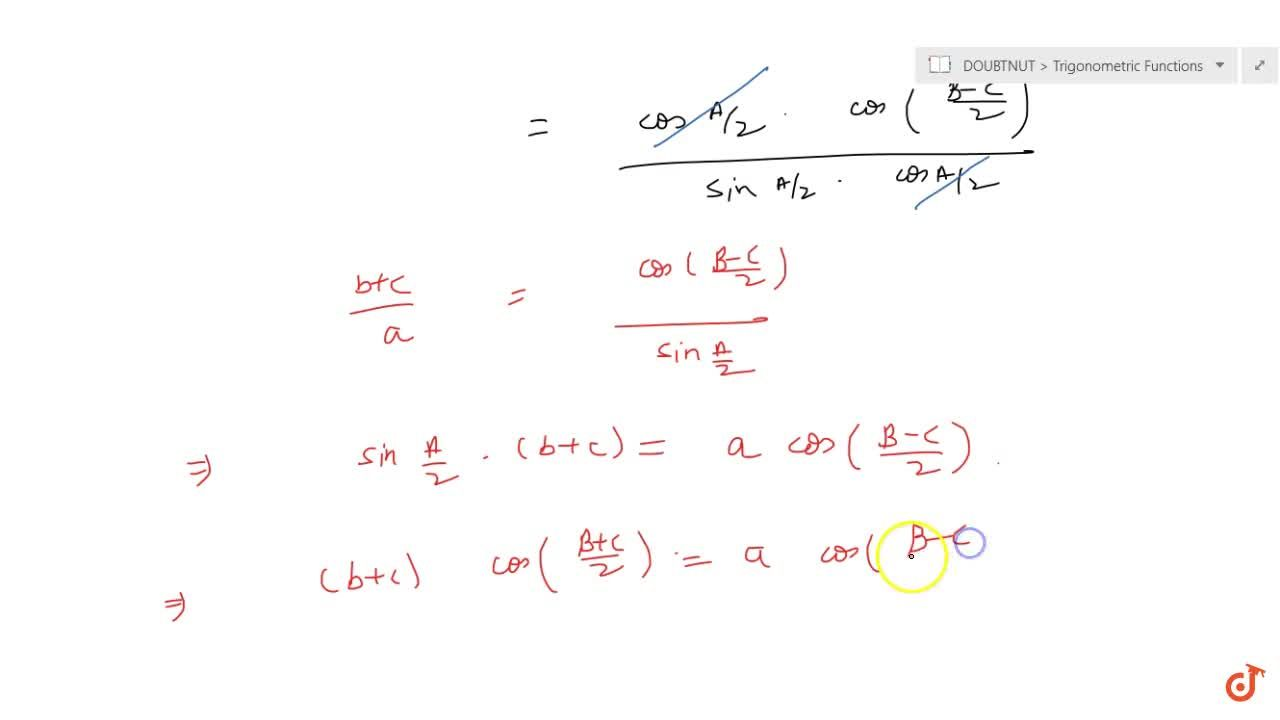 For any triangle ABC, prove that(b+c)cos((B+C),2)=acos((B-C),2)