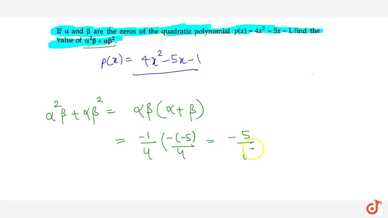 Solution for If alpha and beta are the zeros of the quadrat