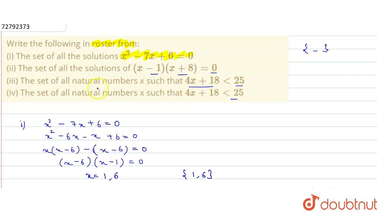 Solution for Write the following  in roster from: <br> (i) The