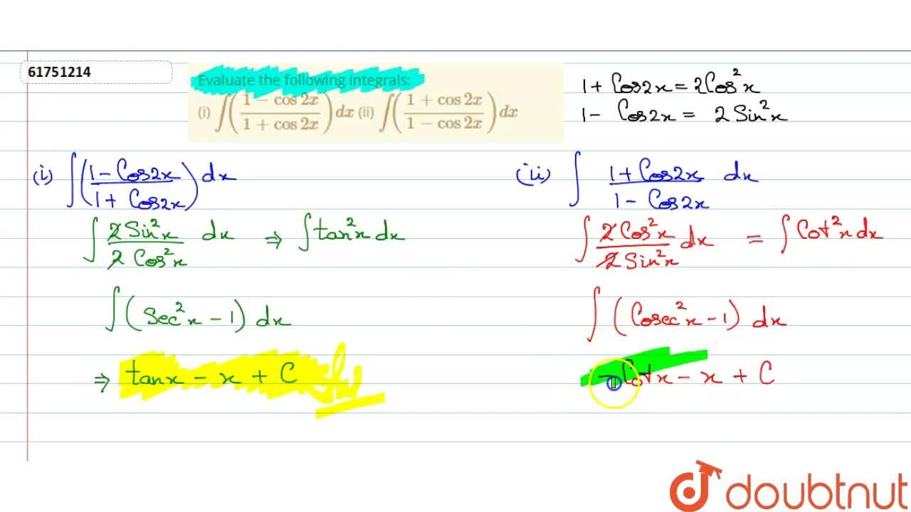 Solution for Evaluate the following integrals: <br> (i) int((1