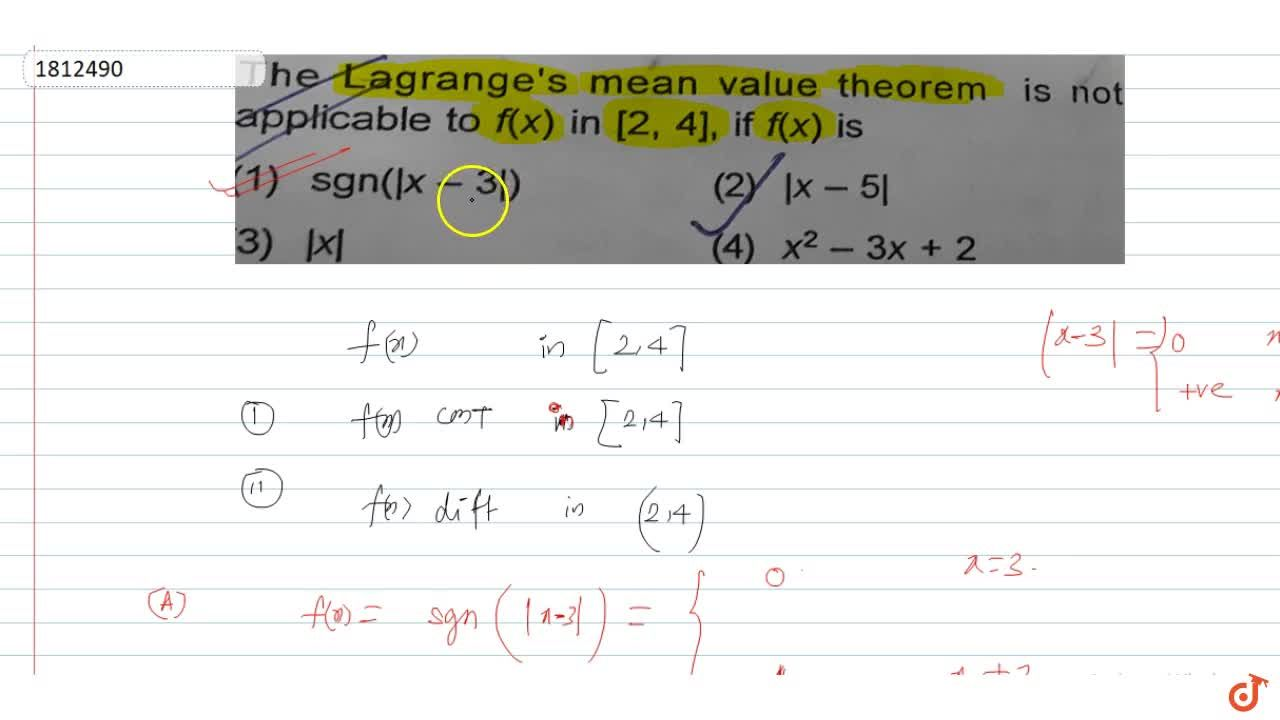 The Lagrange's mean value theorem is not applicable to f(x) in [2, 4], if f(x) is