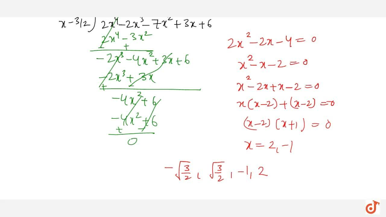 Solution for Obtain all zeros of the polynomial f(x)=2x^4-2x^3