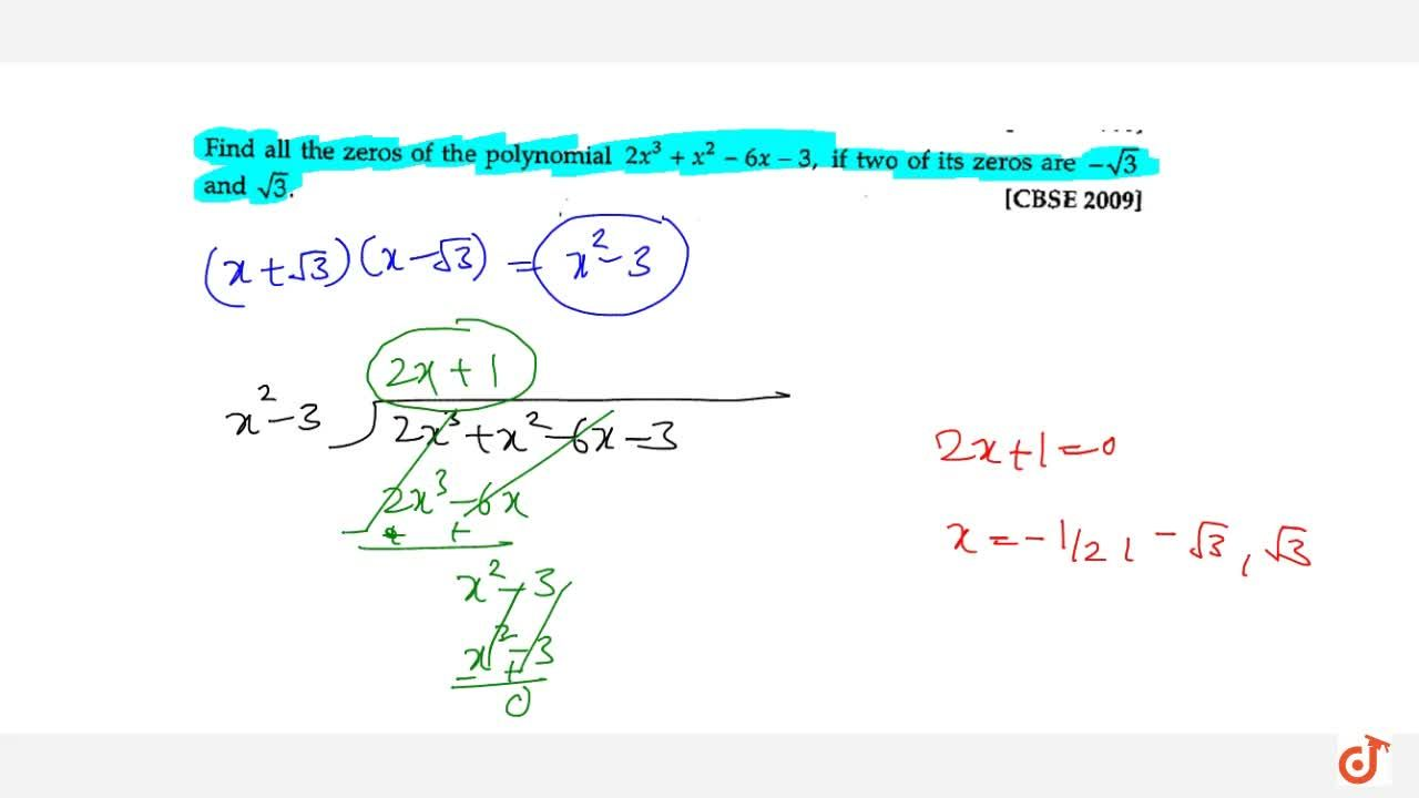 Solution for Find all zeros of the polynomial f(x)=2x^3+x^2-6x