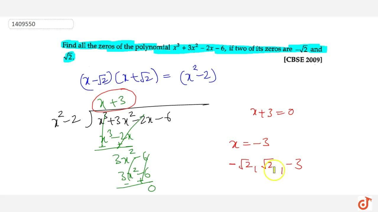 Solution for Find all zeros of the polynomial f(x)=x^3+3x^2-2x