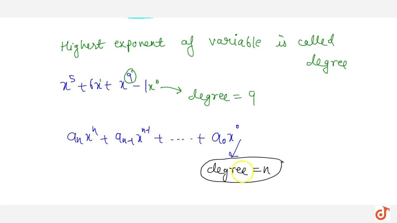 Solution for Define degree of a polynomial.