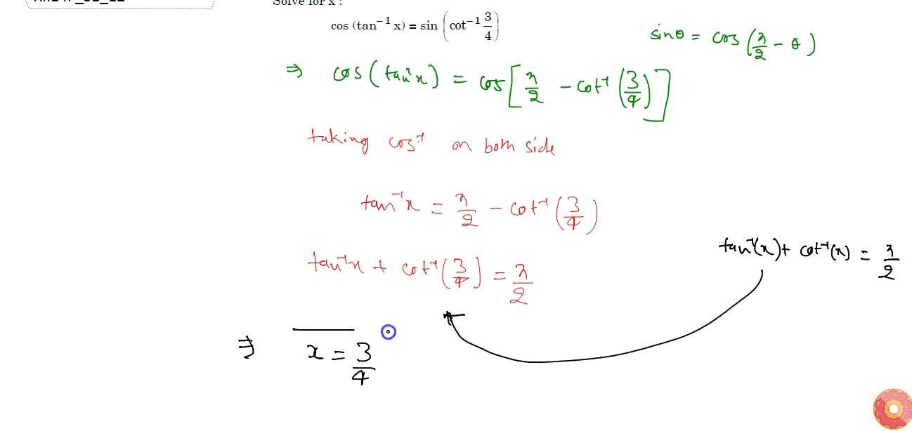 Solution for Solve for x :   cos(tan^(-1)x)=sin(cot^(-1)\
