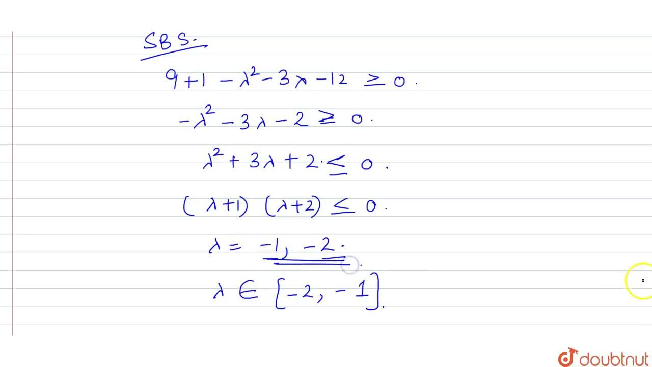 Solution for If the  equation  x^(2)+y^(2)+6x-2y+(lambda^(2)+3