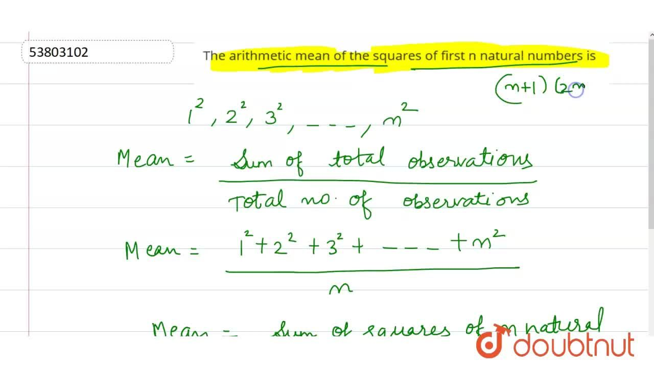 Solution for The arithmetic mean of the squares of first n natu