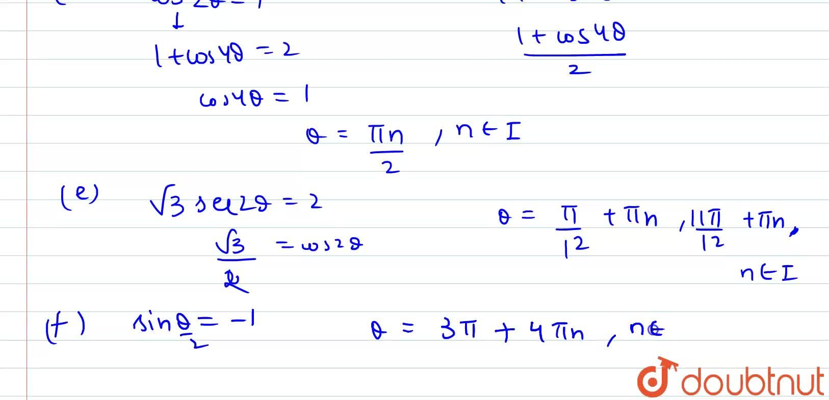 Solution for Find general solutions of the following equations: