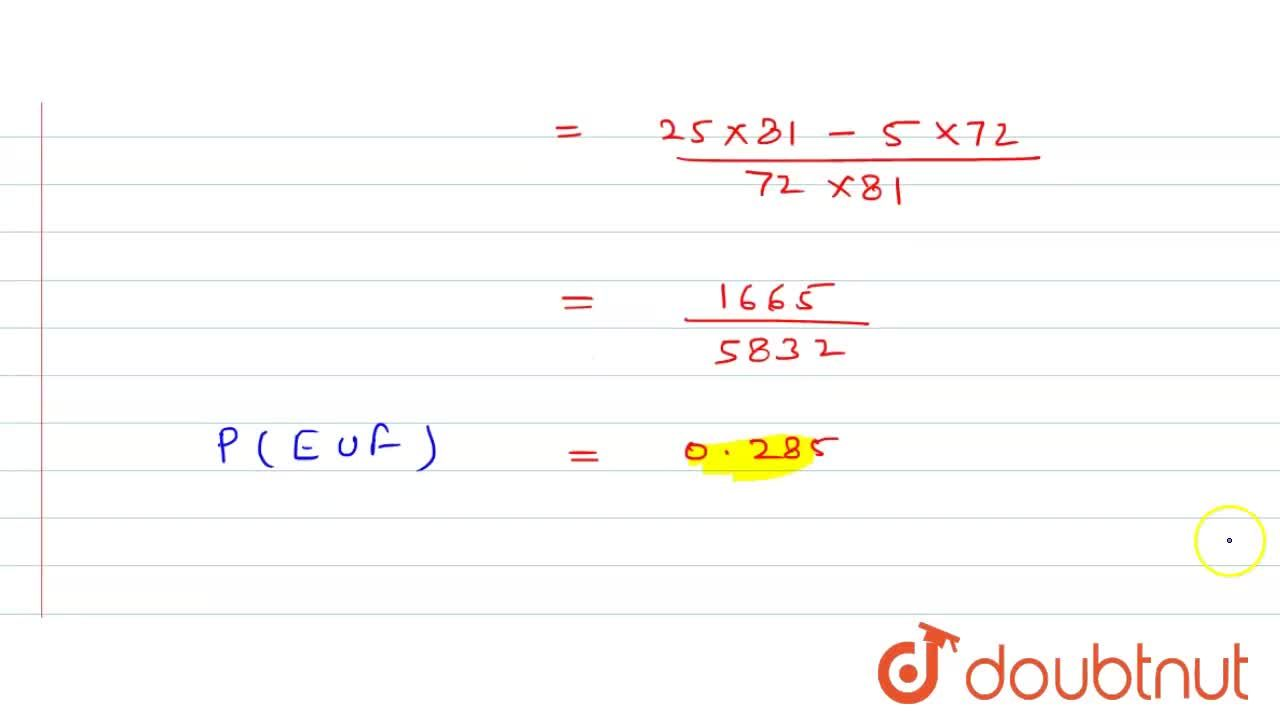 Solution for P(E uu F) ज्ञात कीजिए यदि 4P(E ) = P(F) - (5),(