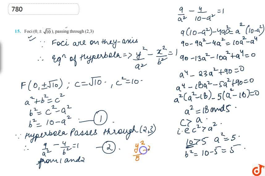 Solution for Find the equations of the hyperbola satisfying the