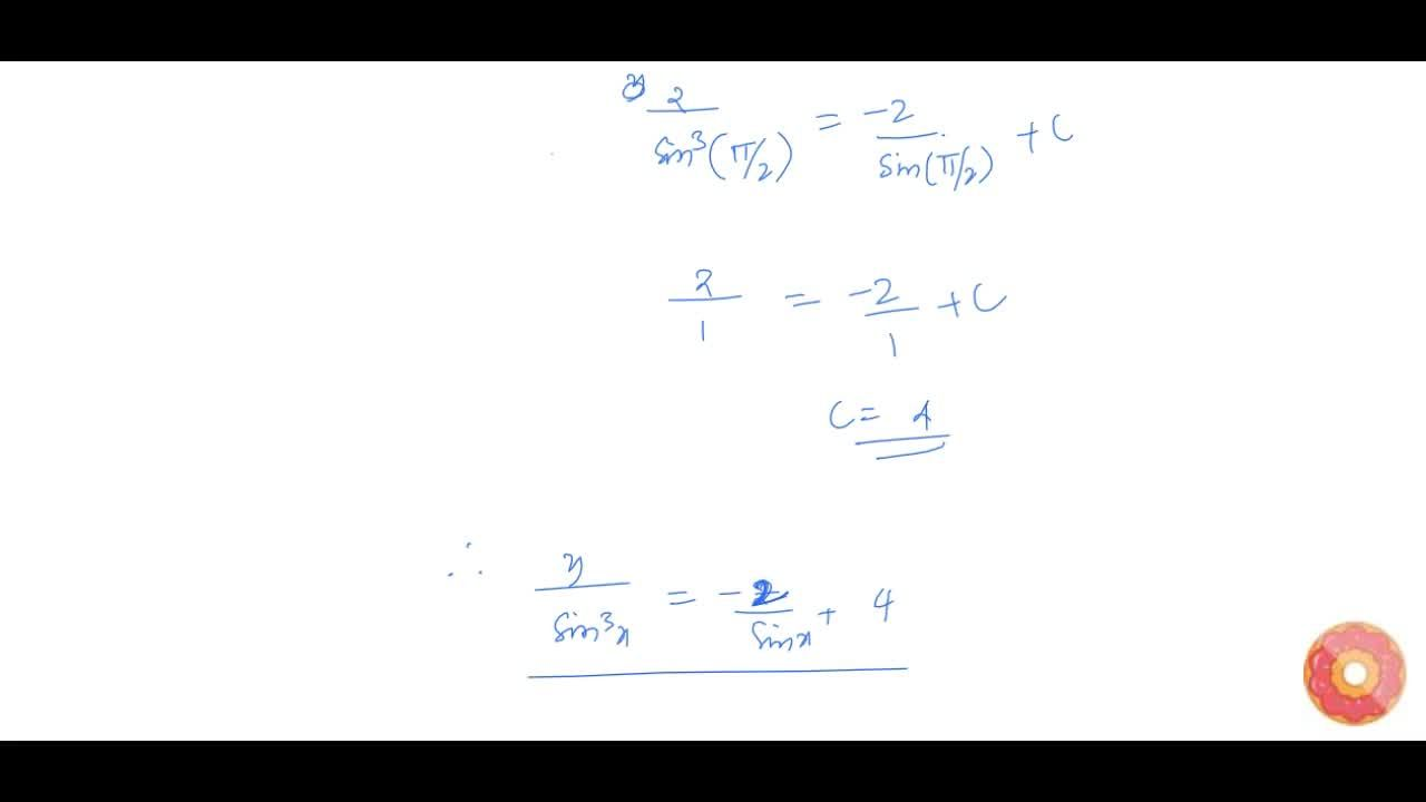 Solution for Solve the differential equation (dy),(dx)-3ycotx=