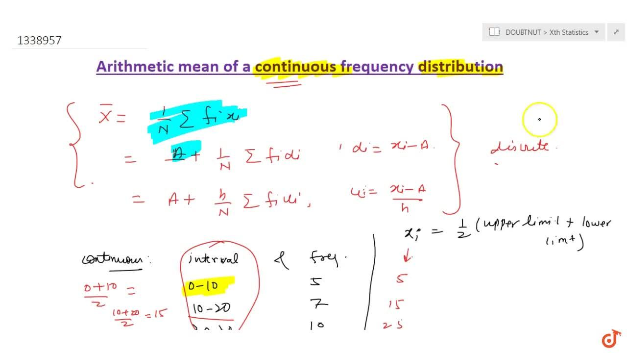 Arithmetic mean of a continuous frequency distribution
