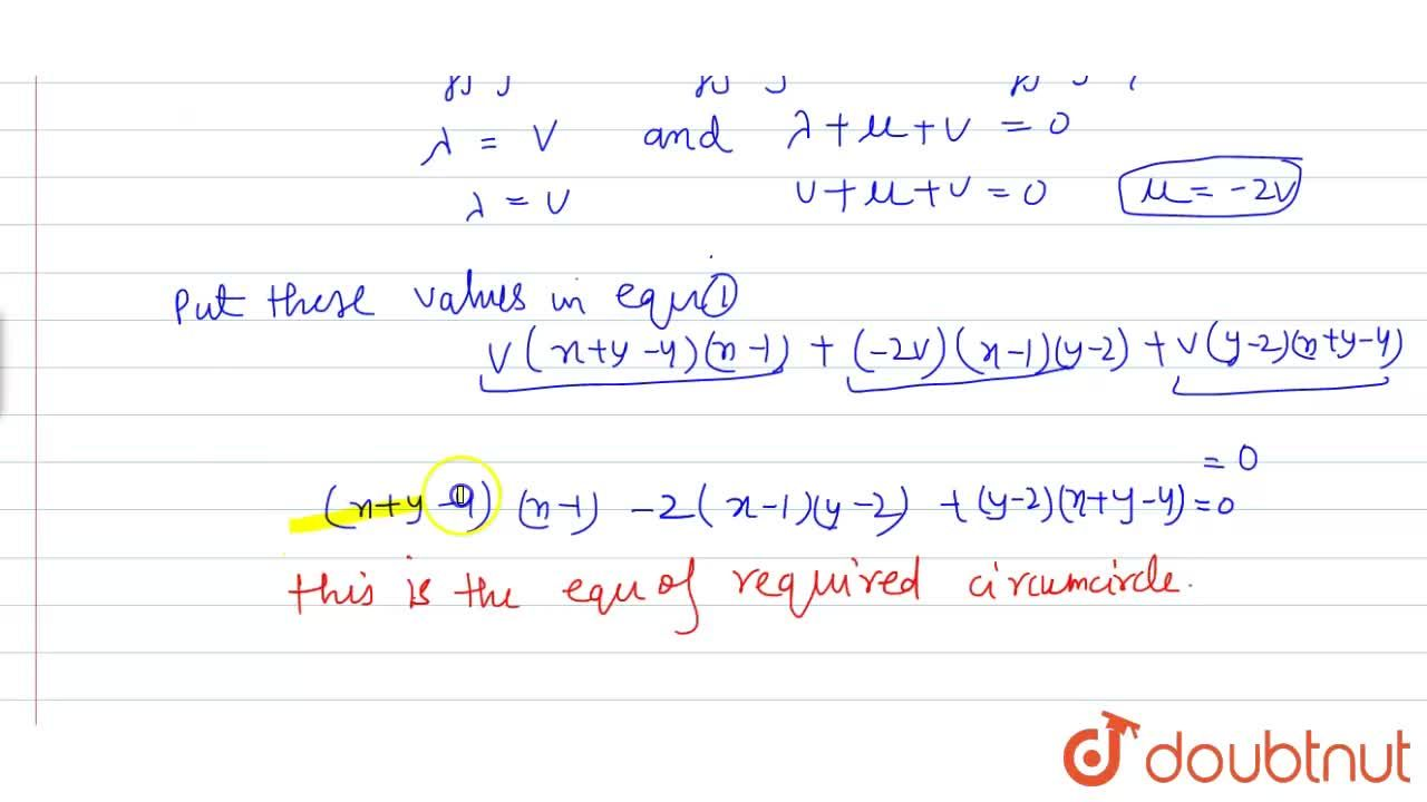 The equation of the circumcircle of the triangle formed by the lines whose combined equation is given by (x+y-4) (xy-2x-y+2)=0, is