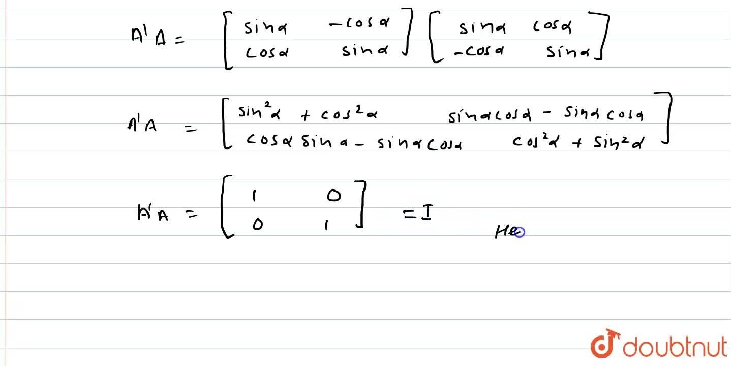 Solution for (i) यदि A=[{:(cosalpha,sinalpha),(-sinalpha,cosal