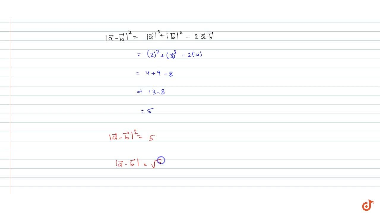 Solution for  Find | vec  a- vec  b|,if two vector  vec aan